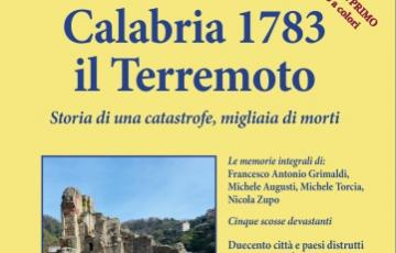 Il Terremoto catastrofico del 1783, tra Calabria e Messina. Volume di Local Genius, collana Radici